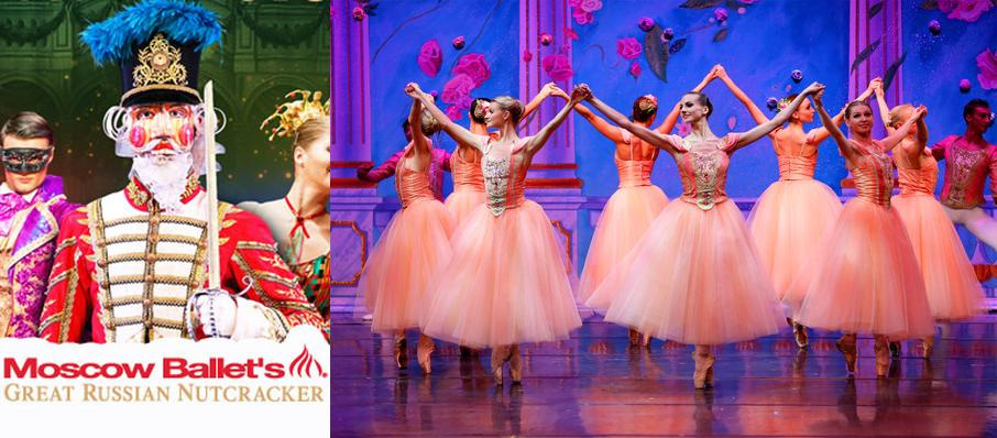 Moscow Ballet's Great Russian Nutcracker at Hayes Hall